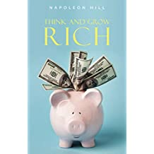 Think and Grow Rich: Original Version: The Classic 1937 Edition (English Edition)
