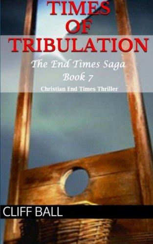 Times Tribulation Christian Thriller Saga