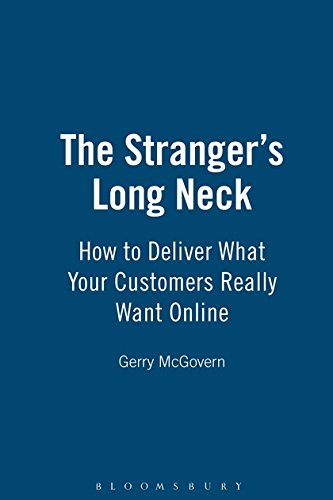 The Stranger's Long Neck: How to Deliver What Your Customers Really Want Online by imusti