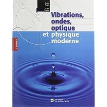 Vibrations ondes optique et physique moderne 2e edition