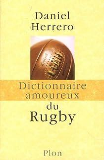 Dictionnaire amoureux du rugby par Herrero