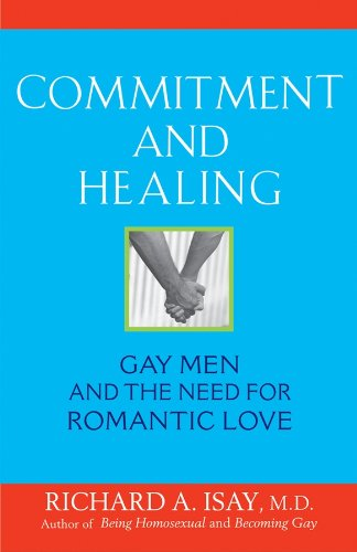Commitment and Healing: Gay Men and the Need for Romantic Love