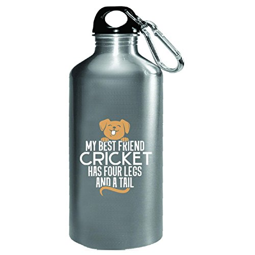 Dog Named Cricket Gift Four Legs And A Tail Custom - Water Bottle by My Family Tee