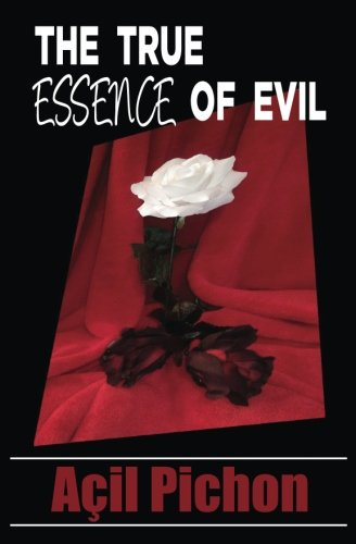 The True Essence of Evil: Book Two (The Stories of Jo) (Volume 2)
