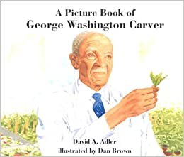 A Picture Book of George Washington Carver (Picture Book Biography ...