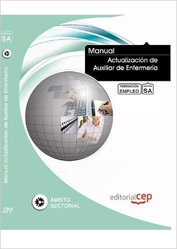 Book MANUAL ACTUALIZACIÓN DE AUXILIAR DE ENFERMERÍA. FORMACIÓN PARA EL EMPLEO