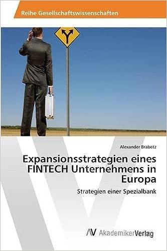 Expansionsstrategien eines FINTECH Unternehmens in Europa