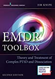 img - for EMDR Toolbox: Theory and Treatment of Complex PTSD and Dissociation, Second Edition: Theory and Treatment of Complex PTSD and Dissociation book / textbook / text book