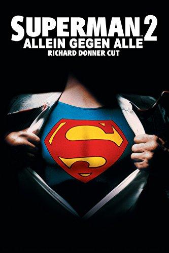 Superman II - Allein gegen alle Film