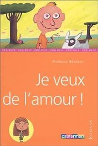 """Afficher """"Je veux de l'amour !"""""""