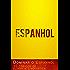 Dominar o Espanhol - 10 tópicos de fluência linguística