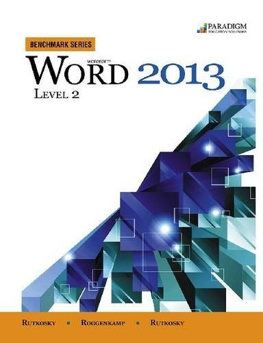 Benchmark Series: Microsoft (R) Word 2013 Level 2: Text with data files CD