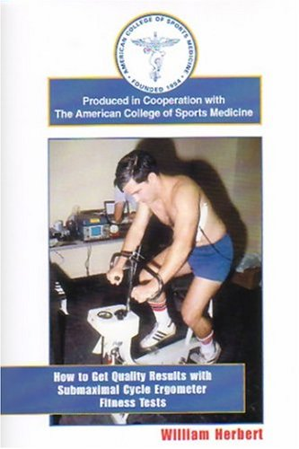 Cycle Ergometer Test (How to Get Quality Results with Submaximal Cycle Ergometer Fitness Tests [VHS])