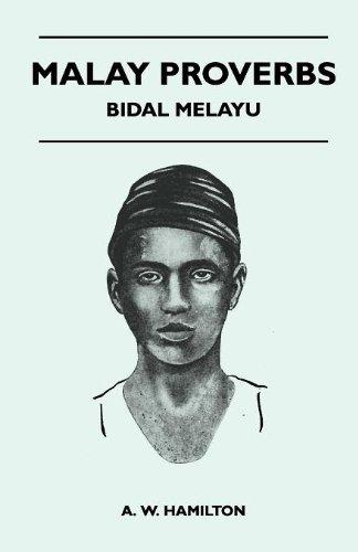 Malay Proverbs - Bidal Melayu
