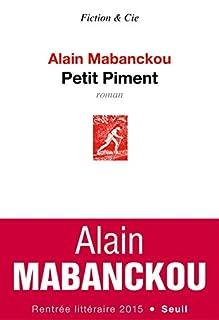 Petit Piment, Mabanckou, Alain