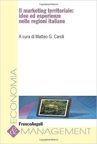 Il marketing territoriale: idee ed esperienze nelle regioni italiane
