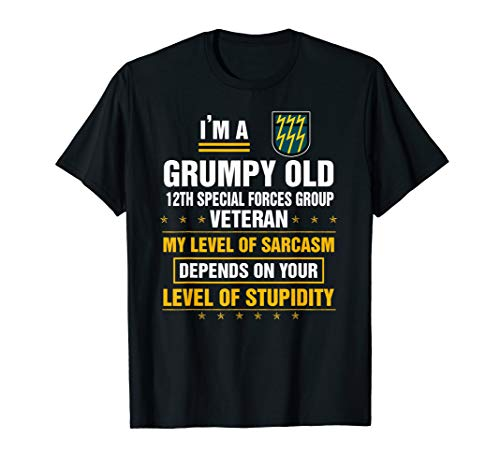 - I'm a Grumpy Old 12th Special Forces Group Veteran T-Shirt