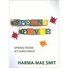 Spring Fever (Romantic Short Story)