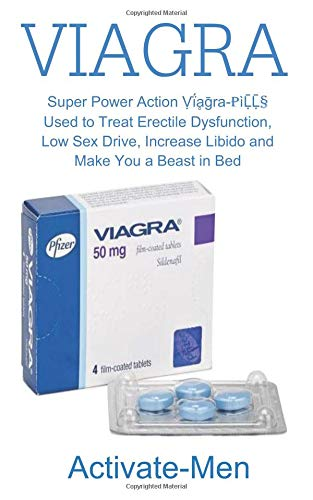Activate-Men: Super Power Action Ṿḯḁḡra-PìḸḸ§ Used to Treat Erectile Dysfunction, Low Sex Drive, Increase Libido and Make You a Beast in Bed