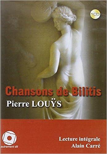 En ligne téléchargement Les chansons de bilitis pdf, epub ebook