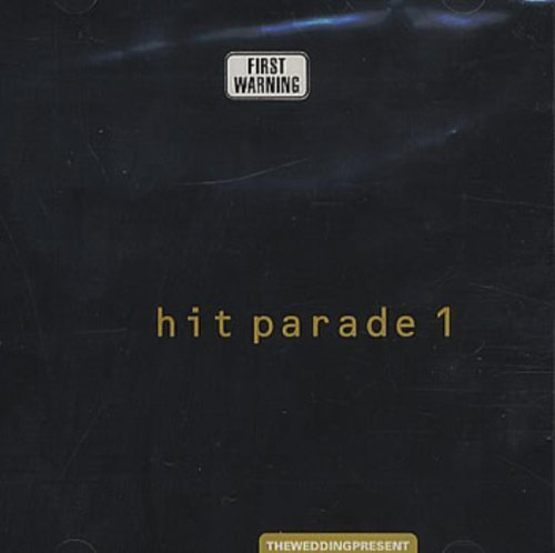 Hit Parade 1 by The Wedding Present (1992-06-03) (Wedding Present Hit Parade)