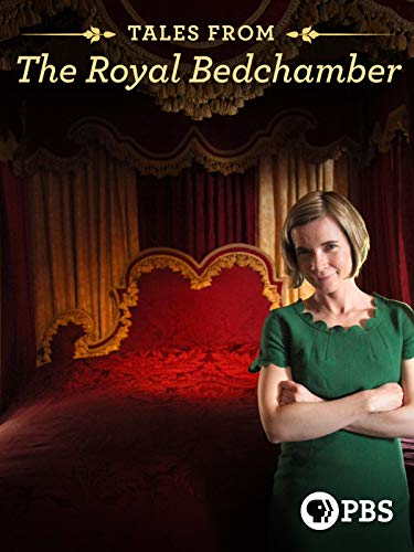 - Tales from the Royal Bedchamber