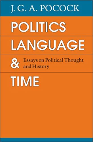 politics language and time essays on political thought and  politics language and time essays on political thought and history reprint edition