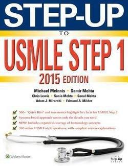 M.D. Michael McInnis: Step-Up to USMLE Step 1 2015 (Paperback); 2014 Edition