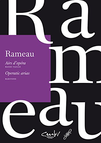 Rameau- Basse-taille, Airs d'opera (operatic arias) (De Taille Jeans)