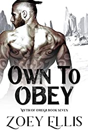 Own To Obey (Myth of Omega Book 7)