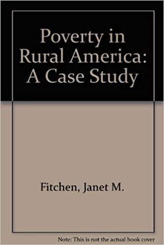 Lataa iPhone-kirjoja Poverty in Rural America: A Case Study by Janet M. Fitchen PDB