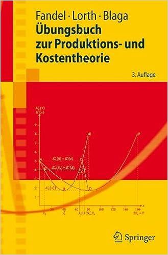Book Übungsbuch zur Produktions- und Kostentheorie (Springer-Lehrbuch)