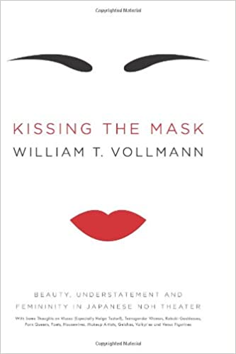 amazoncom kissing the mask beauty understatement and femininity in japanese noh theater william t vollmann books