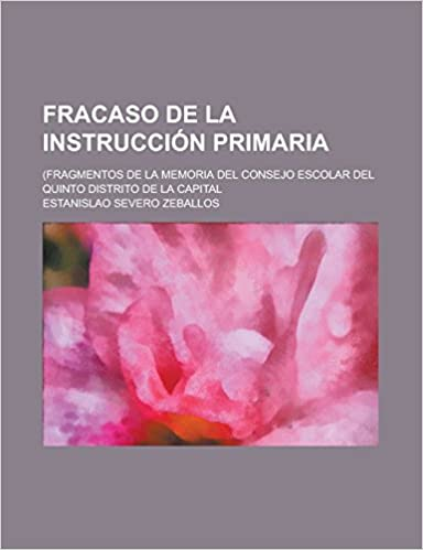 Fracaso de la instrucción primaria; (Fragmentos de la ...