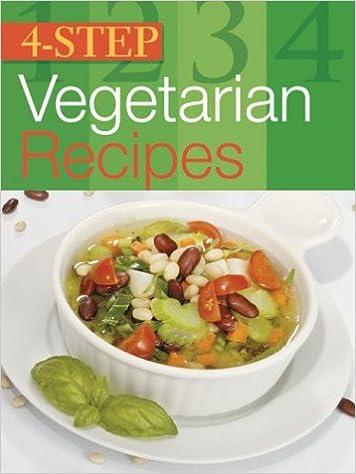 4 step vegetarian recipes total publishing 9781402707292 amazon 4 step vegetarian recipes total publishing 9781402707292 amazon books forumfinder Images