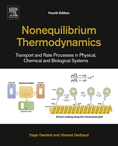- Nonequilibrium Thermodynamics: Transport and Rate Processes in Physical, Chemical and Biological Systems
