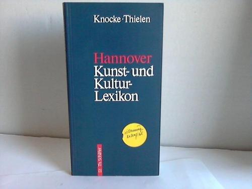 Hannover - Kunst- und Kultur-Lexikon