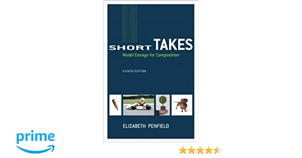 Amazon short takes model essays for composition 8th edition amazon short takes model essays for composition 8th edition 9780321207791 elizabeth penfield books fandeluxe Gallery