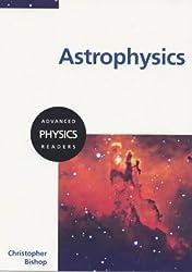 Astrophysics (Advanced Physics Readers)