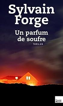 Un parfum de soufre par Forge