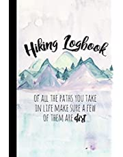 """Hiking Logbook: Hiking Journal With Prompts To Write In, Trail Log Book, Hiker's Journal, Hiking Journal, Hiking Log Book, Hiking Gifts, 6"""" x 9"""" Travel Size"""