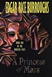 A Princess of Mars, Edgar Rice Burroughs, 0783893477