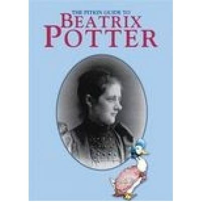 [(Beatrix Potter - English: The Pitkin Guide to)] [Author: Annie Bullen] published on (May, 2009) pdf epub