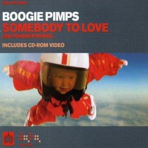 Boogie Pimps - Somebody to Love (Salt Shaker - Zortam Music