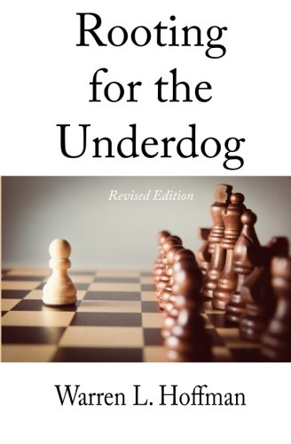 Rooting for the Underdog - Revised Edition