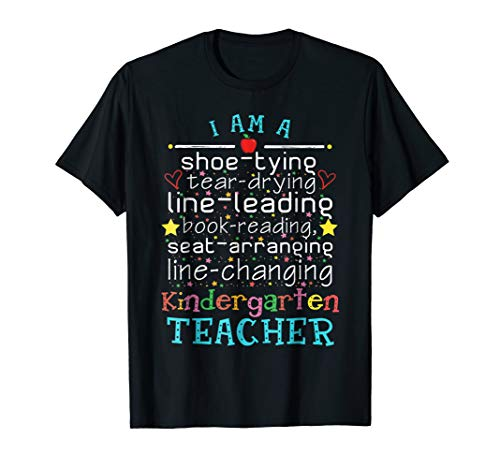 Kindergarten Teacher Shirt Funny Cute I Am A Shoe Tying Gift]()