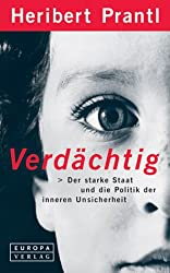 http://www.amazon.de/Verd%C3%A4chtig-Heribert-Prantl/dp/3203810417/ref=asap_bc?ie=UTF8