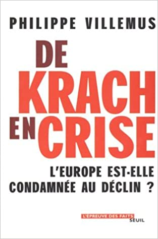 Livres De Krach en crise : L'Europe est-elle condamnée au déclin ? pdf epub