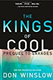 The Kings of Cool: A Prequel to Savages