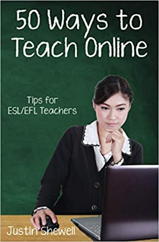 Cover of 50 Ways to Teach Online: Tips for ESL/EFL Teachers